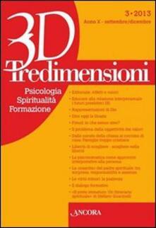 Writersfactory.it Tredimensioni. Psicologia, spiritualità, formazione (2013). Vol. 3 Image