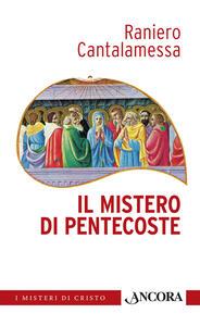 Il mistero di Pentecoste