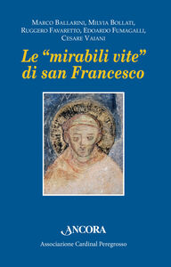 Foto Cover di Le «mirabili vite» di san Francesco, Libro di  edito da Ancora