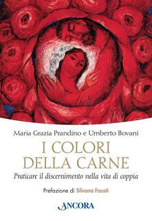 Fondazionesergioperlamusica.it I colori della carne. Praticare il discernimento nella vita di coppia Image