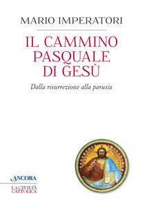 Libro Il cammino pasquale di Gesù Mario Imperatori