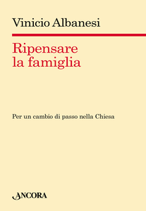 Libro Ripensare la famiglia Vinicio Albanesi