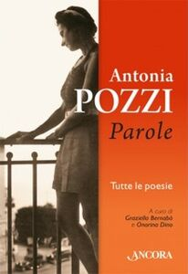 Libro Parole Antonia Pozzi