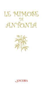 Le mimose di Antonia
