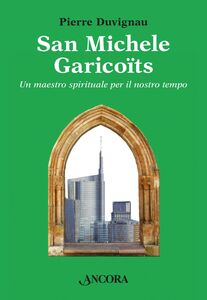 Libro San Michele Garicoïts Pierre Duvignau