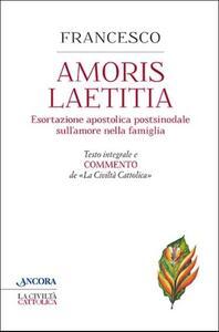 Amoris laetitia. Testo integrale e commento de La Civiltà Cattolica