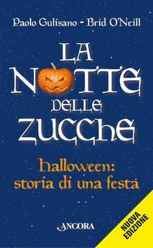 La notte delle zucche. Halloween, storia di una festa.pdf