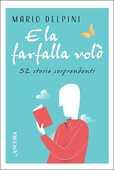 Libro E la farfalla volò Mario Delpini