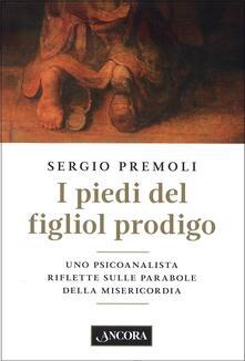 I piedi del figliol prodigo - Sergio Premoli - copertina