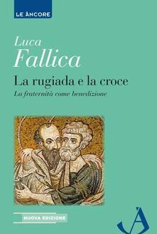 Fondazionesergioperlamusica.it La rugiada e la croce Image