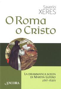 O Roma o Cristo