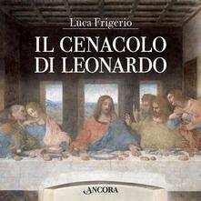 Il Cenacolo di Leonardo. Ediz. illustrata.pdf