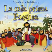 Secchiarapita.it La mia prima Pasqua. Ediz. a colori Image