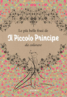 Le più belle frasi de «Il Piccolo Principe» da colorare.pdf