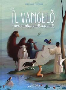 Il vangelo raccontato dagli animali. Ediz. a colori.pdf