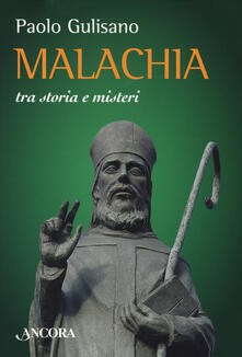 Malachia tra storia e misteri - Paolo Gulisano - copertina