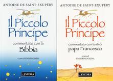 Parcoarenas.it Il Vangelo del Piccolo Principe: Il Piccolo Principe commentato con la Bibbia-Il Piccolo Principe commentato con i testi di papa Francesco Image