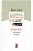 Libro Letterati editori. L'industria culturale come progetto Alberto Cadioli
