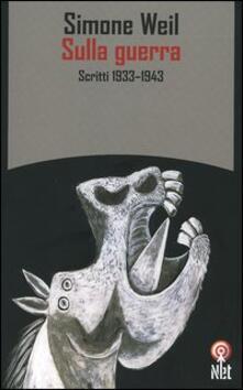 Lpgcsostenible.es Sulla guerra. Scritti 1933-1943 Image