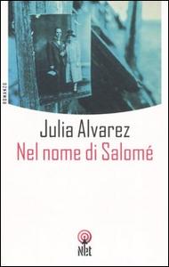 Libro Nel nome di Salomé Julia Alvarez