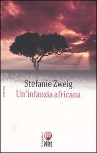 Un' infanzia africana