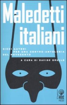 Librisulladiversita.it Maledetti italiani. Dieci autori per una contro-antologia del Novecento Image
