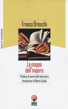 La mappa dell'impero. Problemi di teoria della letteratura - Franco Brioschi - copertina