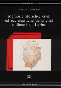 Memorie storiche, civili ed ecclesiastiche della città e diocesi di Larino