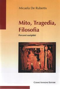 Mito, tragedia, filosofia. Percorsi euripidei