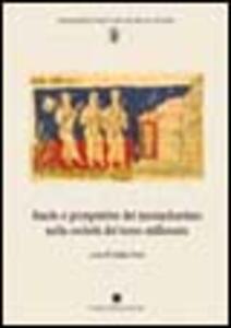 Ruolo e prospettive del monachesimo nella società del terzo millennio