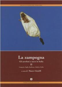 La zampogna. Gli aerofoni a sacco in Italia. Vol. 2