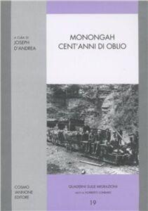Libro Monongah. Cent'anni di oblio