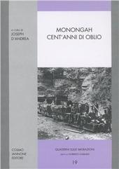 Monongah. Cent'anni di oblio