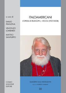Italoamericani. L'opera di Rudolph Vecoli (1927-2008)