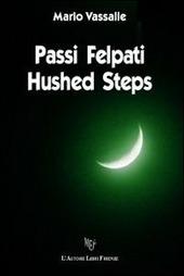 Passi felpati-Hushed steps