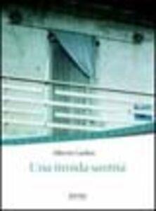 Libro Una timida santità Alberto Garlini