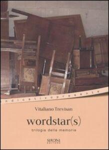 Foto Cover di Wordstar(s). Trilogia alla memoria, Libro di Vitaliano Trevisan, edito da Sironi