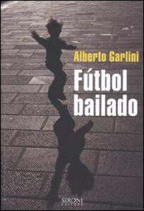 Fútbol bailado