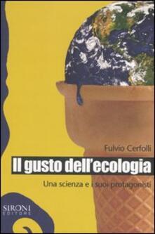 Camfeed.it Il gusto dell'ecologia. Una scienza e i suoi protagonisti Image
