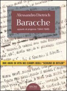 Libro Baracche. Appunti di prigionia 1944-1945 Alessandro Dietrich