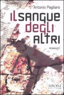 Il sangue degli altri - Antonio Pagliaro - copertina