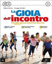 Associazionelabirinto.it La gioia dell'incontro. Per la Scuola media. Con e-book. Con espansione online. Vol. 3 Image