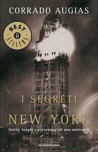 Foto Cover di segreti di New York. Storie, luoghi e personaggi di una metropoli, Ebook di Corrado Augias, edito da Mondadori