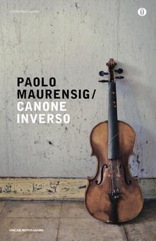 Canone inverso, Paolo Maurensig (Mondadori)