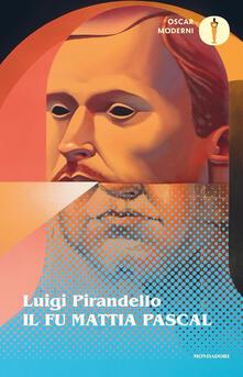 Il fu Mattia Pascal - Luigi Pirandello - ebook