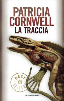La traccia - Patricia D. Cornwell,Annamaria Biavasco - ebook