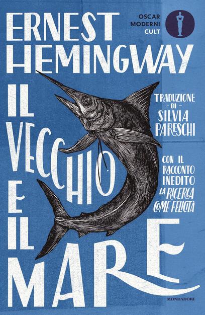 Il vecchio e il mare - Hemingway, Ernest - Ebook - EPUB con DRM | IBS