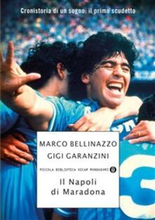 Il Napoli di Maradona - Marco Bellinazzo,Gigi Garanzini - ebook