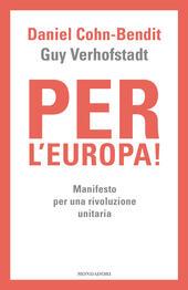 Per l'Europa! Manifesto per una rivoluzione unitaria