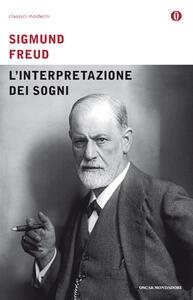 L' interpretazione dei sogni - Sigmund Freud,Daniela Idra - ebook